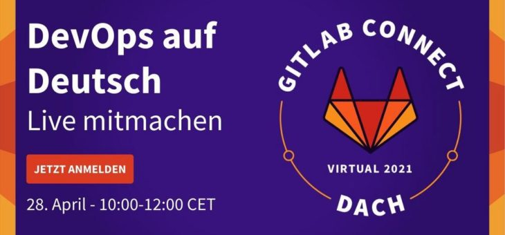 GitLab Connect Tag zum Thema DevOps Plattform (Webinar | Online)