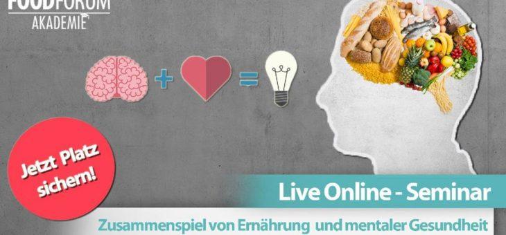 Das Zusammenspiel von Ernährung und mentaler Gesundheit (Seminar   Online)