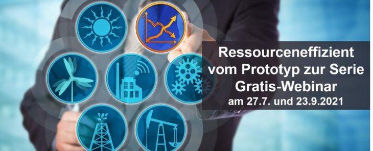 Ressourceneffizient vom Prototyp zur Serie – Gratis-Webinar (Webinar | Online)