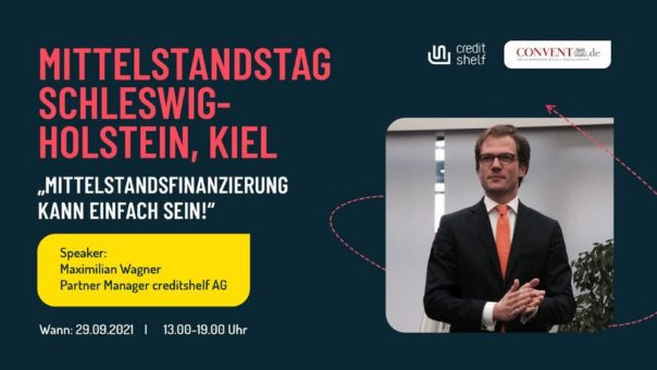 CREDITSHELF ERSTMALIG AUF DEM MITTELSTANDSTAG SCHLESWIG-HOLSTEIN, KIEL (Messe | Kiel)