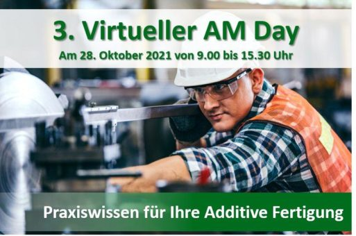 3. Virtueller Additive Manufacturing Day (Vortrag   Online)